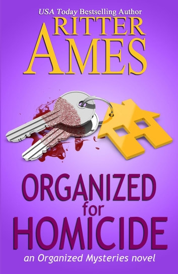 Organized for Homicide - Organized Mysteries, #2 ebook by Ritter Ames
