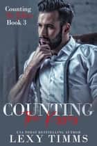 Counting the Kisses - Counting the Billions, #3 ebook by Lexy Timms