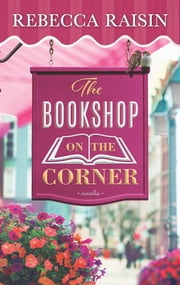 The Bookshop on the Corner ebook by Rebecca Raisin