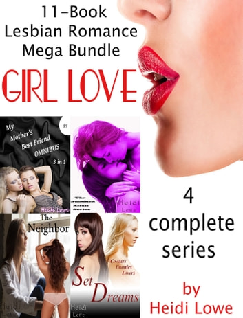 Girl Love: 11-Book Lesbian Romance Mega Bundle ebook by Heidi Lowe