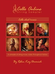 Cello Online String Sampler Cello Sheet Music ebook by Deverich, Robin Kay