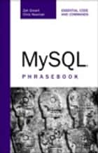 MySQL Phrasebook ebook by Zak Greant,Chris Newman