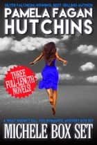 Michele Box Set - A What Doesn't Kill You World Romantic Mystery Box Set ebook by Pamela Fagan Hutchins