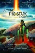 Beyond the Stars: A Planet Too Far - Beyond the Stars, #1 ebook by Nick Webb, Samuel Peralta, G. S. Jennsen,...