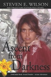 Ascent from Darkness ebook by Steven E. Wilson
