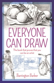 Everyone Can Draw ebook by Barrington Barber