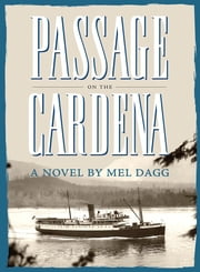 Passage on the Cardena ebook by Mel Dagg