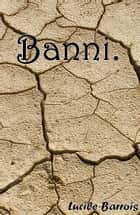 Banni. ebook by Lucile Barrois