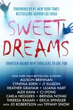 Sweet Dreams Boxed Set (Thirteen NEW Thrillers by Bestselling Authors to Benefit Diabetes Research)