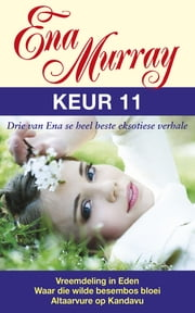 Ena Murray Keur 11 ebook by Ena Murray