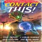 Contact This!: A First Contact Anthology audiobook by