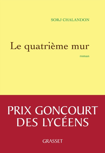 Le quatrième mur - Roman ebook by Sorj Chalandon