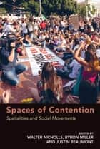 Spaces of Contention ebook by Byron Miller,Walter Nicholls