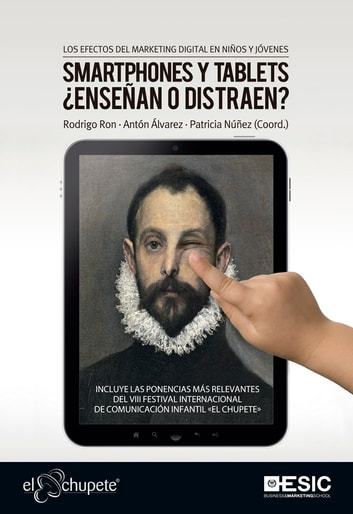 Los efectos del marketing digital en niños y jóvenes. Smartphones y tablets ¿enseñan o distraen? ebook by Aa. Vv.