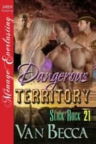 Dangerous Territory ebook by Becca Van