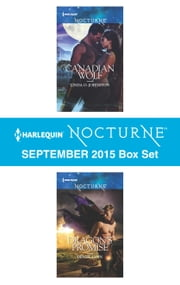 Harlequin Nocturne September 2015 Box Set - Canadian Wolf\Dragon's Promise ebook by Linda O. Johnston,Denise Lynn