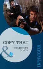 Copy That (Mills & Boon Intrigue) ebook by HelenKay Dimon