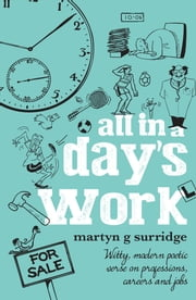 All In A Day's Work ebook by Martyn Surridge,Kevin Rylands
