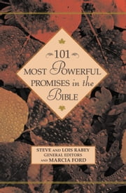 101 Most Powerful Promises in the Bible ebook by Steven Rabey,Lois Rabey,Marcia Ford