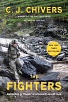 The Fighters ebook by C. J. Chivers