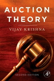 Auction Theory ebook by Vijay Krishna