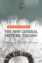 The New General Systems Theory ebook by mateus esteves-vasconcellos