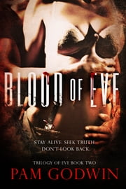 Blood of Eve ebook by Pam Godwin