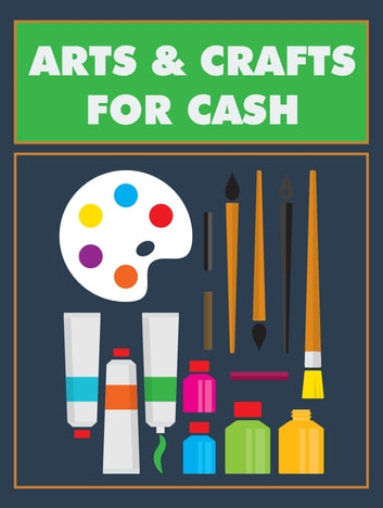 Arts and Crafts for Cash ebook by Anonymous
