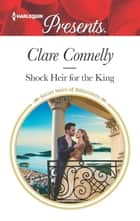 Shock Heir for the King ekitaplar by Clare Connelly