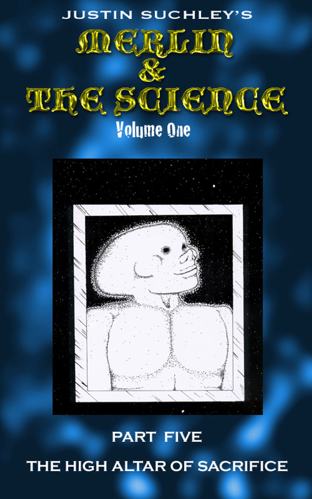 Merlin & The Science (part Five) Ebook By Justin Suchley  9781476198200   Kobo