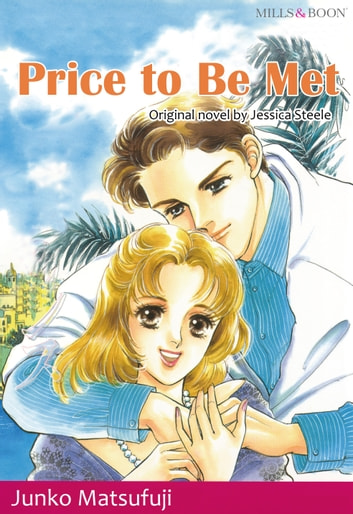 PRICE TO BE MET (Mills & Boon Comics) - Mills & Boon Comics ebook by Jessica Steele