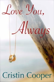 Love You, Always ebook by Cristin Cooper