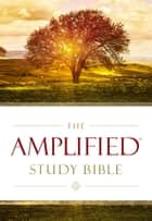 The Amplified Study Bible, eBook ebook by Zondervan