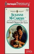 Second Chance for Love ebook by Susanne McCarthy