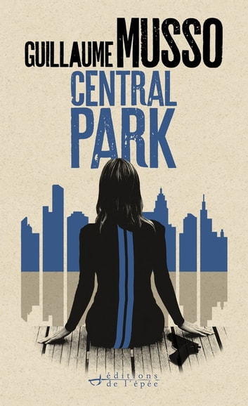 Central Park ebook by Guillaume Musso