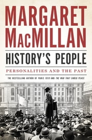 History's People - Personalities and the Past ebook by Kobo.Web.Store.Products.Fields.ContributorFieldViewModel