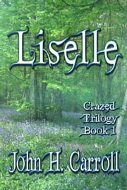 Liselle ebook by John H. Carroll
