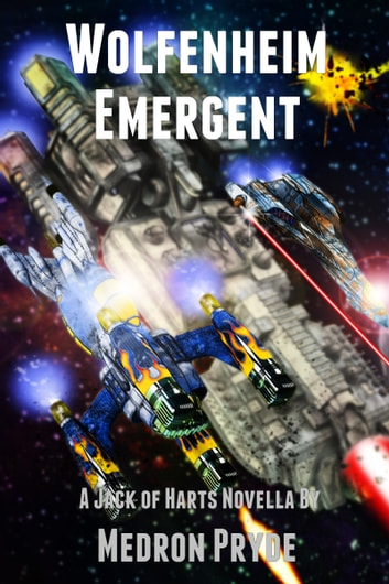 Wolfenheim Emergent (Jack of Harts 6) ebook by Medron Pryde
