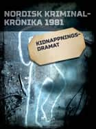 Kidnappningsdramat ebook by - Diverse