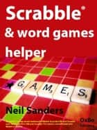 Scrabble & word games helper ebook by Neil Sanders