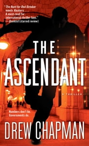 The Ascendant - A Garrett Reilly Thriller ebook by Drew Chapman