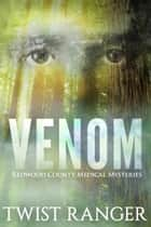 Venom ebook by Twist Ranger