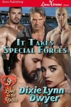 It Takes Special Forces ebook by