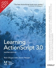 Learning ActionScript 3.0 - A Beginner's Guide ebook by Rich Shupe,Zevan Rosser