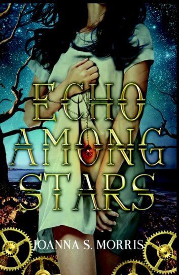 Echo Among Stars - Book, #1 ebook by JoAnna S. Morris