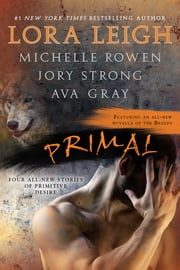 Primal ebook by Lora Leigh,Michelle Rowen,Jory Strong,Ava Gray