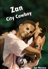 Zan, City Cowboy ebook by Joe Novara