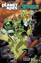 Planet of the Apes/Green Lantern #2 ebook by Justin Jordan, Robbie Thompson, Barnaby Bagenda