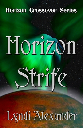 Horizon Strife ebook by Lyndi Alexander