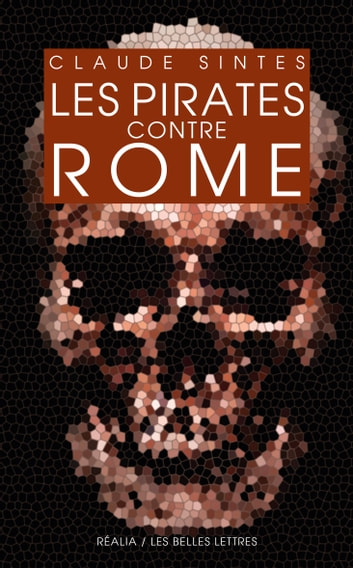 Les Pirates contre Rome eBook by Claude Sintes